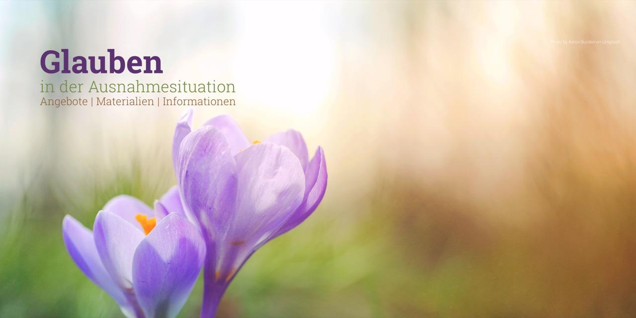 Glauben in der Ausnahmesituation - Angebote | Materialien | Informationen